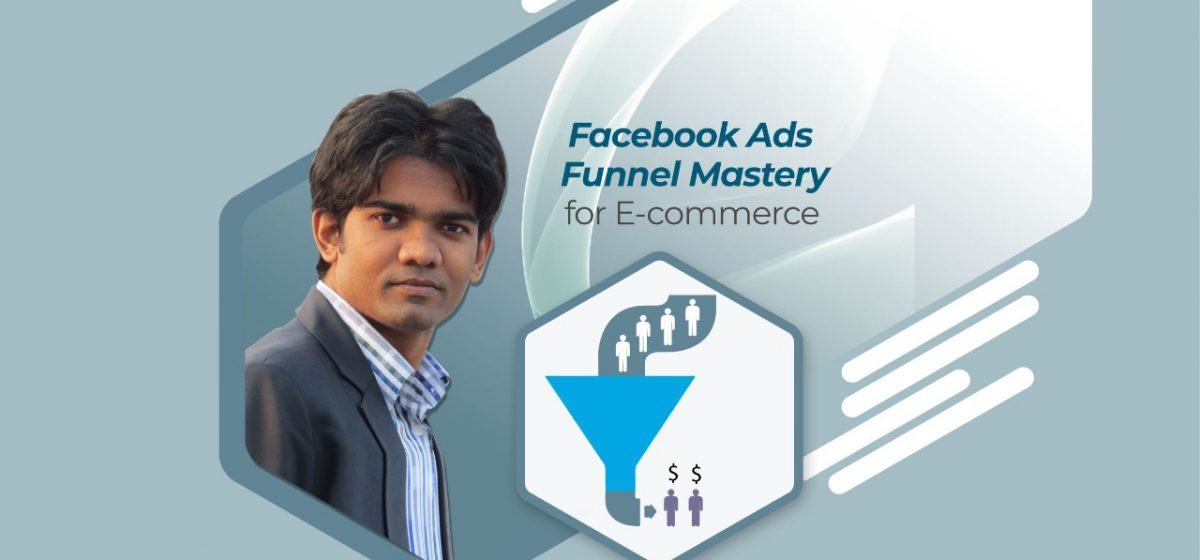 Facebook ads funnel mastery for ecommerce – web